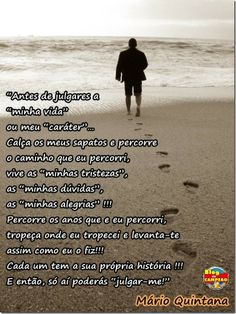 blogAuriMartini: Mário Quintana - 100 Anos Mario, Jean Paul Sartre, More Than Words, Beauty Quotes, Just Me, Reflection, Inspirational Quotes, Thoughts, Humor