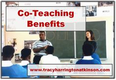 Co-teaching has significant benefits for students, educators and the schools. Some of these advantages . . .