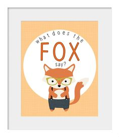 Children Print | What Does the Fox Say