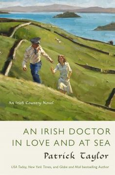 An Irish doctor in love and at sea : an Irish Country novel by Patrick Taylor #book #fiction #series