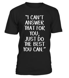 "# I Can't Answer That For You Shirt - I am Teacher Shirt .  Special Offer, not available in shops      Comes in a variety of styles and colours      Buy yours now before it is too late!      Secured payment via Visa / Mastercard / Amex / PayPal      How to place an order            Choose the model from the drop-down menu      Click on ""Buy it now""      Choose the size and the quantity      Add your delivery address and bank details      And that's it!      Tags: I Can't Answer That For You…"