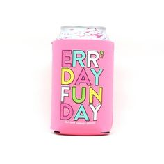 Err' day is fun day