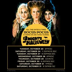 Missed Hocus Pocus? Well, you're in luck! Here are ALL the dates and times that Hocus Pocus will be airing during 13 nights of Halloween!