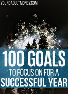 An epic list of 100 goals to focus on for a successful year.  Goals are focused on money, health and fitness, career, and of course personal development!