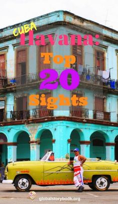 Cuba, Havana - Top 20 Sights to see and do