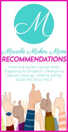 Miracle Maker Mom recommended books, activities, tips, and guides about motherhood, parenting and practically anything about being a mom.