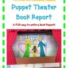 BOOK REPORT- Puppet Theater PLAY! A FUN way to write a book report!  Write a PLAY and act it out!This a more creative way to find out how much of the book the student really under...