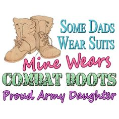 even though i'm a Marine girlfriend, first and foremost.. i will never forget that i am an army daughter . <3 #army !