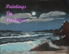 Hello and welcome to Paintings By Barbara. Barbara Flanagan is an artist located in Maryville, TN, painting the nature around her. House Painting, Moonlight, Digital Art, Paintings, Oil, Landscape, Beach, Artist, Prints