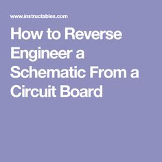 How to Reverse Engineer a Schematic From a Circuit Board: 18 Steps (with Pictures) Electronic Circuit Projects, Electric Circuit, Circuit Diagram, Circuit Board, Circuits, Engineering, Boards, Tech, Symbols