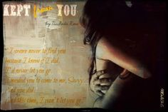 Kept from You (Tear Asunder, #4)  by Nashoda Rose