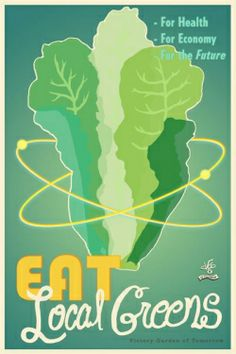 Eat Local Greens poster art by joeseppi on Etsy. The Victory Garden of Tomorrow! Victory Garden, Beautiful Posters, Urban Farming, Urban Agriculture, Green Print, Permaculture, Farmers Market, Garden Art, Dream Garden