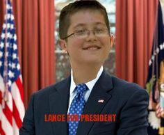 lance for president