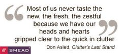 Quote by Don Aslett for inspiration in Cutting the Clutter!