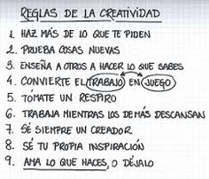 La creatividad se caracteriza por eso, por llegar a ser diferente.