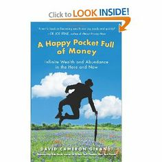 A Happy Pocket Full of Money: Infinite Wealth and Abundance in the Here and Now by David Cameron Gikandi ~ One of my new most favorite books! Some really good stuff in here! Dr Joe Vitale, Good Books, Books To Read, Self Development Books, Rhonda Byrne, Recent Discoveries, David Cameron, Here And Now, Budgeting Money