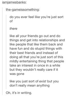 This is very accurate. To top it off some of my friends' friends will be like Ive known them longer than you. Then they go out and take my friends and show off by posting it and talking about it. Yes, this feeling does exist. -Shadowed