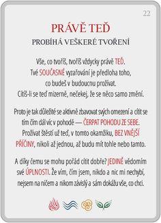 Portál pro osobní rozvoj změnou podvědomí a vlastní přitažlivosti: Člověče, poznej se — 22/24: Právě teď
