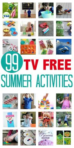 99 TV FREE ACTIVITIES FOR KIDS Get your kids away from thier screens and having fun! Great list of summer activities!