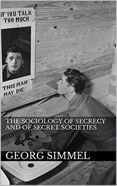 The Sociology of Secrecy and of Secret Societies by [Simmel, Georg]