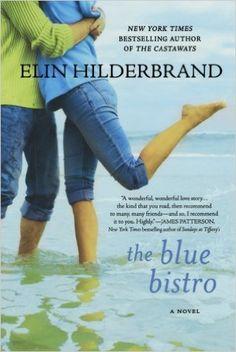 The Blue Bistro: A Novel: Elin Hilderbrand: 9780312628260: Amazon.com: Books