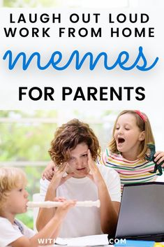 Working from home with kids is no joke! But we need the jokes to help us manage family, manage careers, and somehow manage to laugh through it all these. These memes will help you do just that!