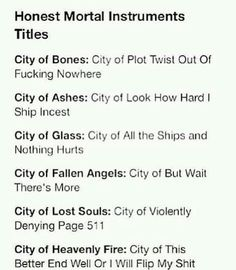 Haha ya kinda true but I can't WAIT for City of Heavenly Fire!!