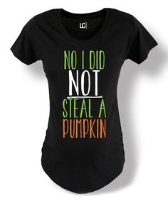 Belly Love Black I Did Not Steal a Pumpkin Maternity Tee | zulily