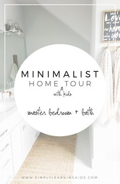 Minimalist {with kids} Home Tour: Master Bedroom + Bath