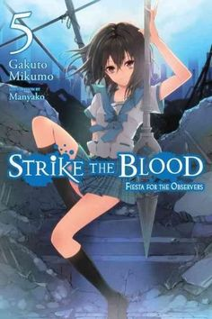 Strike the Blood: Fiesta for the Observers