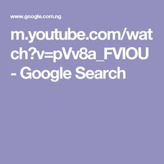 m.youtube.com/watch?v=pVv8a_FVIOU - Google Search