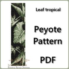 Leaf tropical Peyote Pattern Beading Tutorial by BeadingPattern Seed Bead Patterns, Bird Patterns, Peyote Patterns, Jewelry Patterns, Beading Patterns, Jewelry Ideas, Diy Jewelry, Beaded Jewelry, Jewlery