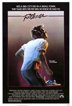 Footloose (1984)- Sinópse:  Ren McCormick é um rapaz criado na cidade grande que se muda para uma cidade pequena do interior. Disposto a organizar um baile de formatura, Ren acaba descobrindo que dançar não é permitido na cidade. O filme ainda conta com Kevin Bacon no papel principal e Kenny Loggins cantando a musica que leva o nome do filmes