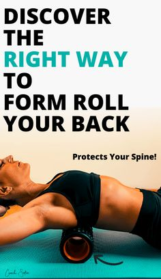 How To Properly Foam Roll For Lower Back Pain Relief - Coach Sofia Fitness Lower Back Pain Exercises, Lower Back Pain Relief, Upper Back Pain, Muscle Pain Relief, Neck And Back Pain, Low Back Pain, Hip Pain, Roller Stretches, Foam Roller Exercises