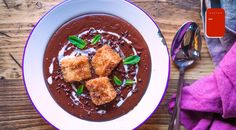 Chocolate Soup & Cinnamon Croutons