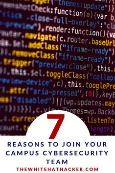 TheWhiteHatHACKER shares her top 7 reasons cybersecurity students should join their campus team for local and online competitions. Web Security, In 2019, In High School, Tech News, Need To Know, Competition, Students, Advice, Cyber