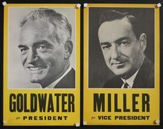 Goldwater for President, Miller for Vice President ( Sold as a Pair )