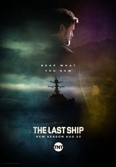 """The Last Ship (TNT-August 20, 2017) Season 4 - Based on William Brinkley's novel, """"The Last Ship"""" follows the Navy destroyer U.S.S. Nathan James as its captain Tom Chandler, played by Dane, and crew navigate life following a global catastrophe that nearly kills off the world's population. Stars: Eric Dane, Rhona Mitra, Adam Baldwin, Charles Parnell, Travis Van Winkle."""
