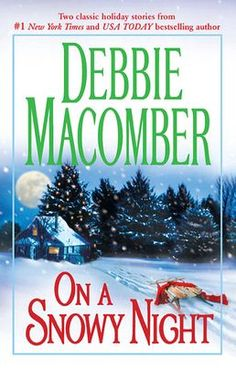 "Read ""On a Snowy Night An Anthology"" by Debbie Macomber available from Rakuten Kobo. THE CHRISTMAS BASKET More than ten years ago, high-school sweethearts Noelle McDowell and Thomas Sutton planned to elope. Christmas Baskets, Christmas Books, A Christmas Story, Christmas Ideas, Hallmark Christmas, Good Books, My Books, Debbie Macomber, Night Book"