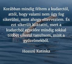 #kozossegimedia #motivacio #siker #kudarc #hosszukatinka