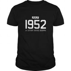 07 1952 July Star Was born T Shirt Hoodie Shirt VNeck Shirt Sweat Shirt Youth Tee for womens and Men