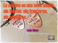 LaVita Music Gifts: FRASES SOBRE LA MÚSICA. LEÓN GIECO