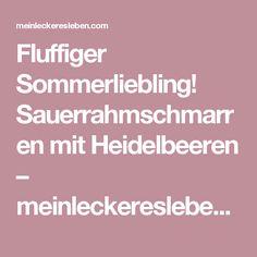 Fluffiger Sommerliebling! Sauerrahmschmarren mit Heidelbeeren – meinleckeresleben.com