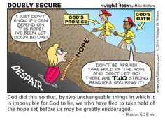 God confirmed His promise of blessing with an oath. We can confidently take hold of the hope of His blessing, knowing that it is secured by both God's promise and God's oath. Christian Comics, Christian Cartoons, Christian Jokes, Christian Kids, Biblical Quotes, Bible Verses Quotes, Bible Scriptures, Faith Quotes, Jesus Cartoon