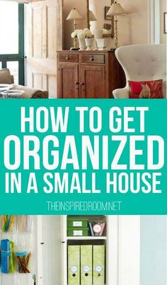 How to get organized in a small house. http://www.pinterest.com/source/theinspiredroom.net/