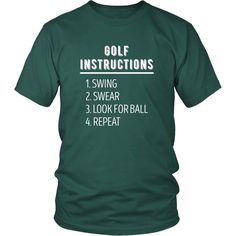 If you are a proud golf player & enthusiast then Golf Instructions Golfer tee or hoodie is for you. Custom Golf inspired T-Shirts & Apparel by TeeLime. If you want different color, style or have an idea for design please contact us! Holiday Workout, Golf Quotes, Golf Sayings, Golf Instruction, Golf Player, Golf Humor, Golf Fashion, Fashion Tips, Workout Shirts