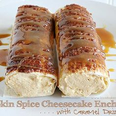 Pumpkin Spice Cheesecake Enchiladas with Caramel Drizzle Recipe -- I would swap the flour tortillas for crepes. Sounds much better.