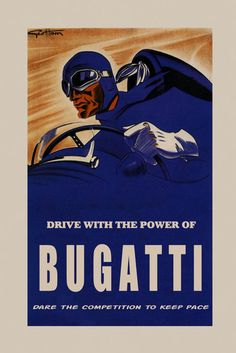 Drive with the Power of Bugatti Car Automobile Fine Vintage Poster FREE S/H