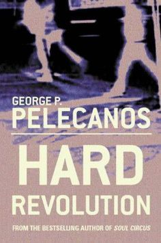 Hard Revolution: A Derek Strange Novel by George P. Pelecanos.     In Now @ Canterbury Tales Bookshop / Book exchange / Guesthouse / Cafe, Pattaya.