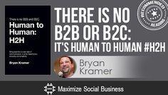There is No B2B or B2C: It's Human to Human by Bryan Kramer - Recommended Social Media Book